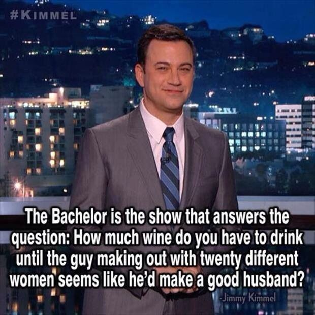 Bachelor quote by Jimmy kimmel